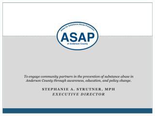 Stephanie A. Strutner, MPH Executive Director