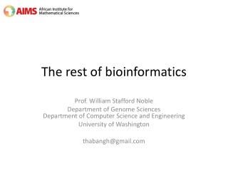 The rest of bioinformatics