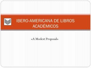 IBERO-AMERICANA DE LIBROS ACADÉMICOS