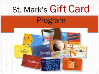 St. Mark's  Gift Card Program