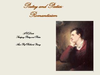 Poetry and Poetics: Romanticism