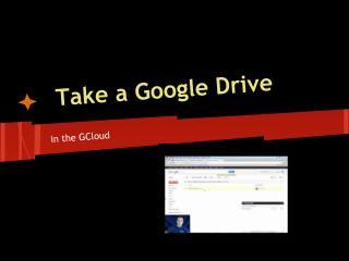 Take a Google Drive