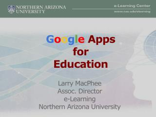 G o o g l e  Apps for Education