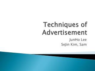 Techniques of   Advertisement