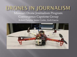Drones In Journalism