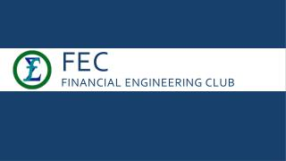FEC Financial Engineering Club