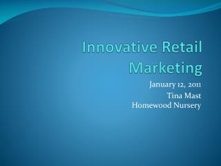 Innovative Retail Marketing
