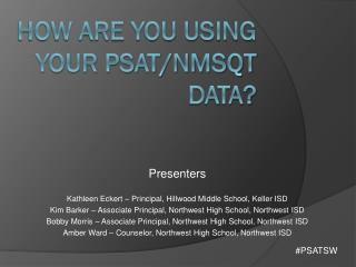 How Are You Using Your PSAT/NMSQT Data?