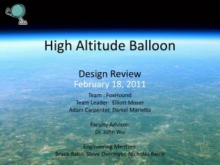 High Altitude Balloon Design Review