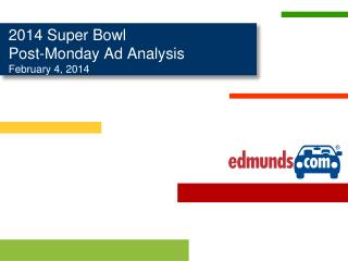 2014  Super Bowl  Post-Monday Ad Analysis February 4, 2014