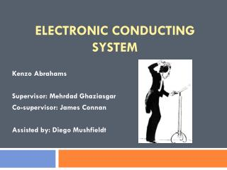 Electronic Conducting System