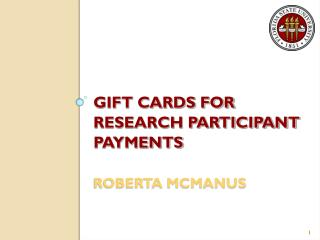 Gift Cards for Research Participant Payments roberta mcmanus
