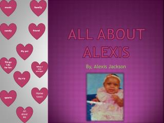 All about Alexis