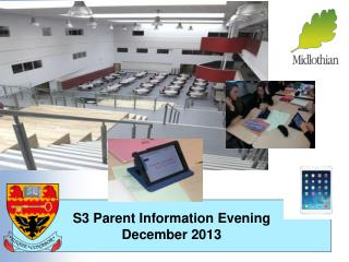 S3 Parent Information Evening December 2013