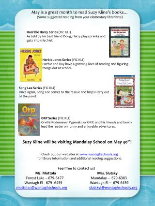 May is a great month to read Suzy Kline�s books�