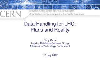Data Handling for LHC: Plans and Reality