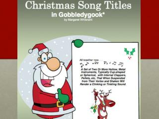 Christmas Song Titles In Gobbledygook!