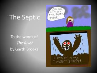 The Septic