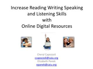 Increase Reading Writing Speaking and Listening Skills  with Online Digital Resources