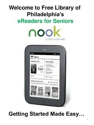 Welcome to Free Library of  Philadelphia's eReaders  for Seniors