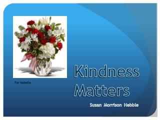 Kindness   Matters Susan Morrison Hebble