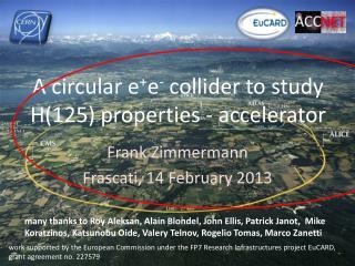 A circular  e + e -  collider to study H(125)  properties - accelerator