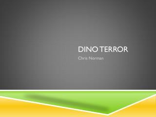 Dino Terror