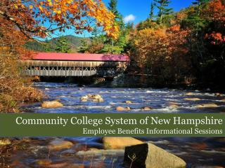 Community College System of New Hampshire Employee Benefits Informational Sessions