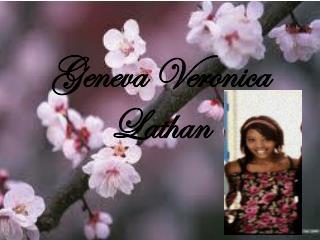 Geneva Veronica  Lathan