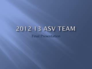2012-13 ASV Team