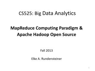 CS525 : Big  Data  Analytics