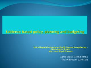 Evidence based policy, planning and  budgeting