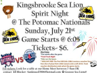 Kingsbrooke  Sea Lion  Spirit Night  @ The Potomac Nationals Sunday, July 21 st Game Starts @ 6:05