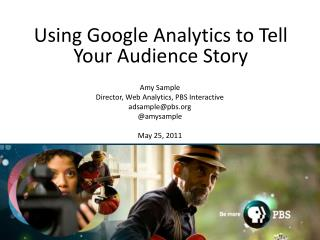Using Google Analytics to Tell Your Audience Story