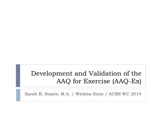 Development and Validation of the AAQ for Exercise (AAQ-Ex)