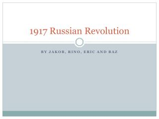 1917 Russian Revolution