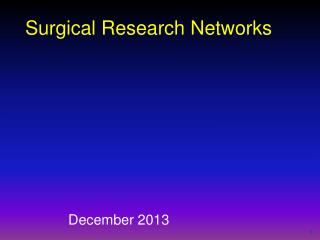 Surgical Research  Networks