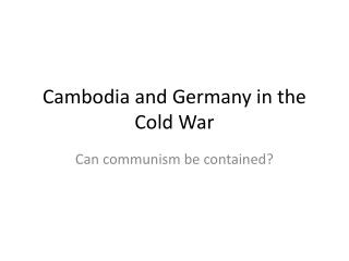 Cambodia and Germany in the Cold War
