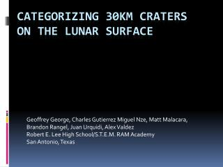 Categorizing 30km Craters on the Lunar Surface