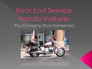 Rear End Service Honda Valkyrie