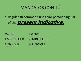 MANDATOS CON TÚ