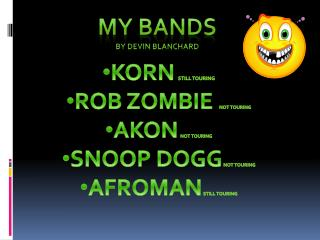 My bands By Devin blanchard