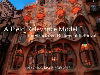 A Field Relevance Model
