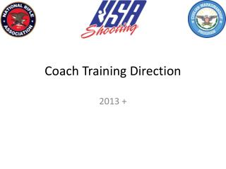Coach Training Direction