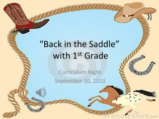"""Back in the Saddle""  with 1 st  Grade"
