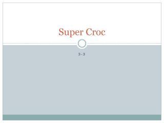 Super Croc