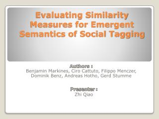 Evaluating Similarity Measures for Emergent Semantics of Social Tagging