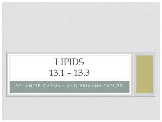 Lipids 13.1 – 13.3