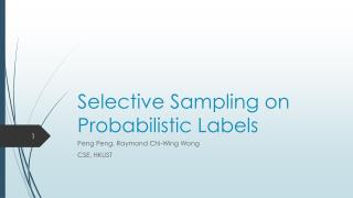 Selective Sampling on Probabilistic Labels