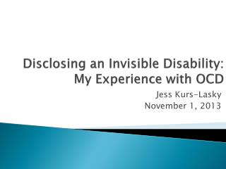 Disclosing an Invisible Disability: My Experience with OCD